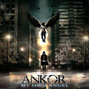 ANKOR - MY OWN ANGEL